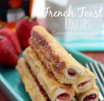 Stuffed French Toast Rollups