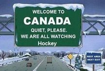 Canada..love my Canada and all things Canadian