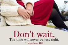 Opportunities  / So. ''Don't wait. The time will never be just right''. Napoleon Hill