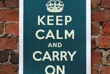 we keep calm / by Kendra Osburn
