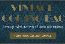 Vintage is coming back* / Le vintage revient, mettez-vous à l'heure de la tendance