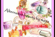 Alternative beauty by maria / All about beauty!