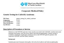 Insurances for CADASIL Testing / CADASIL Testing Insurance Company's who will test for CADASIL.