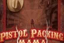 Pistol Packing Mama