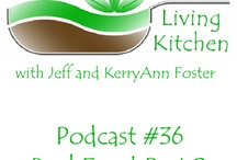 Podcasts / The Living Kitchen Podcasts