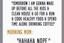 #momlife / Az anyaság vicces/Motherhood is funny :)