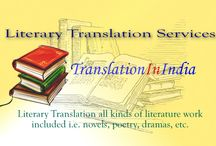 Literary Translation Services / Translation In India provides a better Language Translation Service with 100% human translation process. Our service based on clients needs and we designed it carefully and professionally take care of all your translation needs.