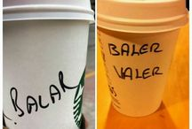 My Name Is Baler Dear Starbucks :) / Coffee