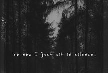 So now I just sit in silence