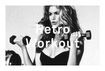 Retro Workout / Let's get physical!