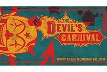 The Devil's Carnival / by SpookyDan Walker
