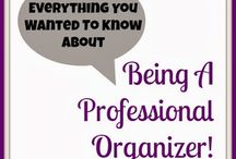 Professional Organizer career / Great tips for those thinking about becoming professional organizers!