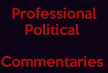 Professional Politics - Critics Comments / (Know your politics to fix fallacies in: country,state,region,island,community,etc) / by Cleopatra Fitzgerald (Universe Goddess)