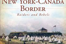 """Patriot War in the East / The Patriot War was a US-Canada border conflict where bands of raiders attacked Canada more than a dozen times in 1838. This board shows pictures from my book """"The Patriot War Along the New York-Canada Border."""" Also see Patriot War in the West."""