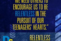 Relentless Parenting / Here are some inspiring quotes by Brian and Angela Haynes for parenting teens even when it gets hard.