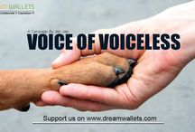 Voice of Voiceless / God has given us the power to speak and raise our opinion. Why not be the VOICE of the VOICELESS and serve the loyal creatures! Stop cruelty done to the animals. Join us in being a part of this noble cause of helping out helpless animals like these.