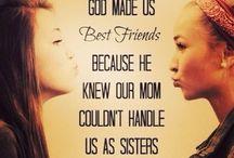 Best friends(:<3 / by Kadie McManus