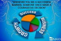 """Quote - 30-11-13 / """"Whenever you see a successful business, someone once made a courageous decision."""""""