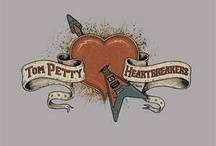 Tom Petty and the Heartbreakers / by Sandra Bechtel