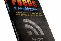 Feeds e Feedburner: Aprenda tudo que você precisa para ganhar dinheiro com eles