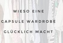 Capsule Wardrobe / Hier findest du Tipps und Anleitungen wie du dir eine Garderobe nur aus Lieblingsteilen erstellen kannst. Scha auch auf meinem Blog vorbei: https://make-it-simple.blog/