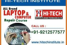 Hi-Tech Institute offer computerized Laptop Repairing course in Delhi