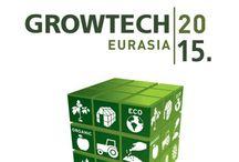 Growtech Eurasia / GROWTECH EURASIA; Uluslararası Sera, Tarım Ekipmanları ve Teknolojileri Fuarı