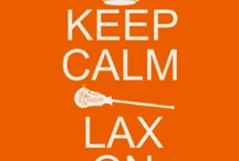 Keep Calm and Lax on / by Eily Cogan