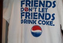 Pepsi all the way / by Melissa Gibson