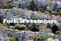 My CITY / All things San Francisco / by Elena Arielle