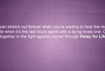 Relay For Life / by Naya Maree