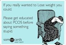 Pcos / by Christy Torres