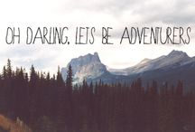Oh darling let's be adventurers / Go ahead