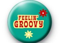 When...GROOVY was the word!! / by Buffye Sithideth