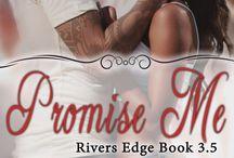Promise Me: A Novella / Rivers Edge book 3.5