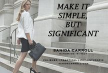 """Sanida Carroll Words of Wisdom / A new luxury handmade in Italy shoe brand for aspiring women with a 3-P concept: Polished, Practical, and Philanthropic. The collections offer salvation to women who want to look elegant in shoes that don't """"hobble"""" them when they're on the go. The shoes are designed by Italian specialists with years of experience in foot comfort and manufactured in the same facility as $600+ designer brands, but sold online only at more forgiving prices with a matching pair donated on every pair sold."""