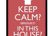 Keep Calm / Spreuken