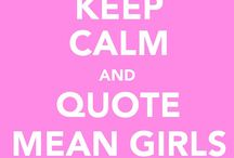 Mean Girls = My Bible