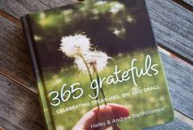 My 365 grateful / I stumbled upon Hailey Bartholomew's http://365grateful.com/ in early December and decided that, although I keep a gratitude journal, I was going to post a photo of something I was grateful for every day of 2016.
