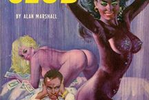 Vintage pulp covers / Juicy book titles and covers.