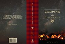 Camping In The Old Style / The second edition release date 7/1/15