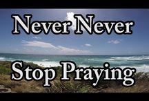 Just Pray / Just Pray / by AnimatedFaith