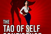 The Tao Of Self Confidence / Your Inner Journey to Self Confidence