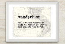 *Wanderlust*