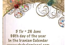 5 Tir = 26 June / 98th day of the year In the Iranian Calendar www.chehelamirani.com