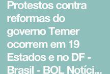 Protesto Contra Reforma do Governo Tememer Ocorre em 19 Estados e no DF
