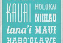 HAWAII. :-) :-) MAHALO