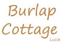 ~♡~Burlap Cottage~♡~