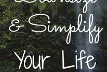 Simple living / Inspiration, encouragement, and practical ideas and advice for living a simpler life.