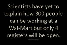 People of Walmart / by Jim Frederich
